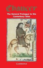 The General Prologue to the Canterbury Tales : Prologue - Geoffrey Chaucer