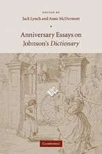 Anniversary Essays on Johnson's Dictionary :  Studies in Honour of Heribert Picht