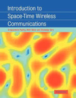 Introduction to Space-time Wireless Communications - Arogyaswami Paulraj