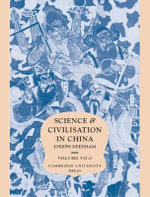 Science and Civilisation in China : Volume 7, the Social Background, Part 2, General Conclusions and Reflections - Joseph Needham
