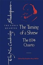 The Taming of a Shrew : The 1594 Quarto - William Shakespeare