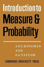 Introdction to Measure and Probability - J. F. C. Kingman