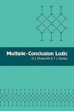 Multiple-conclusion Logic : Law and Philosophy Library - D.J. Shoesmith