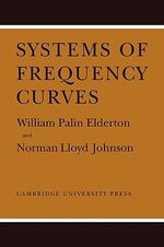Systems of Frequency Curves - William Palin Elderton
