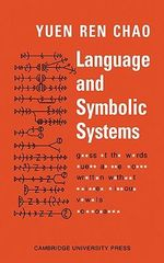Language and Symbolic Systems - Chao Yuen Ren