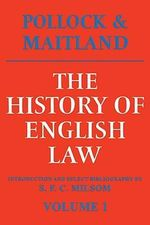 The History of English Law: Volume 1: v. 1 : Before the Time of Edward I - Sir Frederick Pollock