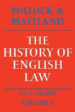 The History of English Law: v. 2 : Before the Time of Edward I - Sir Frederick Pollock
