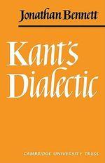 Kant's Dialectic - Jonathan Bennett