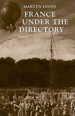 France under the Directory - Martyn Lyons