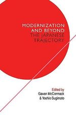 The Japanese Trajectory : Modernization and Beyond