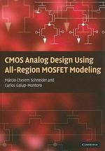 CMOS Analog Design Using All-Region MOSFET Modeling - Marcio Cherem Schneider