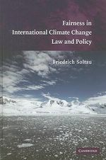 Fairness in International Climate Change Law and Policy - Friedrich Soltau