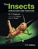 The Insects : Structure and Function - R. F. Chapman