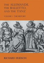 The Allemande and the Tanz : Bk. 1 - Richard Hudson