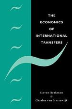 The Economics of International Transfers - Steven Brakman