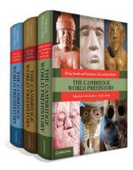 Cambridge World Prehistory 3 Volume HB Set