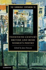 The Cambridge Companion to Twentieth-century British and Irish Women's Poetry : Cambridge Companions to Literature (Paperback)
