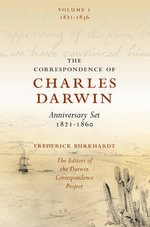 The Correspondence of Charles Darwin 8 Volume Set: v. 1-8 : 1821-1860
