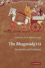 The Bhagavadgita : Doctrines and Contexts - Angelika Malinar