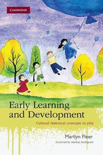 Early Learning and Development : Cultural-historical Concepts in Play - Marilyn Fleer
