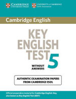 Cambridge Key English Test 5 Student's Book without Answers: Test 5 : Official Examination Papers from University of Cambridge ESOL Examinations - Cambridge ESOL