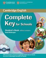 Complete Key for Schools Student's Pack (Student's Book without Answers with CD-ROM, Workbook without Answers with Audio CD) : Complete - David McKeegan