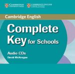 Complete Key for Schools Class Audio CDs (2) - David McKeegan
