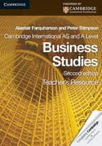 Cambridge International AS and A Level Business Studies Teacher's Resource CD-ROM - Peter Stimpson