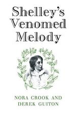 Shelley's Venomed Melody - Nora Crook