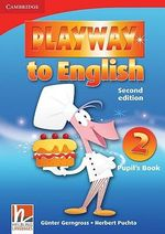 Playway to English Level 2 Pupil's Book : Level 2 - Gunter Gerngross