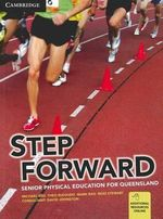 Step Forward : Senior Physical Education for Queensland - Michael Kiss
