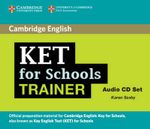 KET for Schools Trainer Audio CDs (2) - Karen Saxby