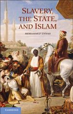 Slavery, the State, and Islam - Mohammed Ennaji
