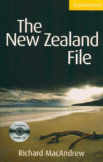 The New Zealand File  : Cambridge English Readers : Level 2 [With CD (Audio)] - Richard MacAndrew