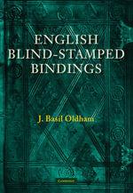English Blind Stamped Bindings - James B. Oldham