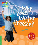Why Does Water Freeze? Level 3 Factbook : Level 3 - Peter Rees