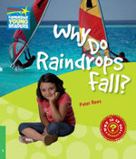 Why Do Raindrops Fall? Level 3 Factbook : Level 3 - Peter Rees