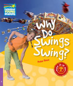 Why Do Swings Swing? Level 4 Factbook : Level 4 - Peter Rees