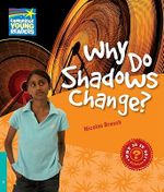Why Do Shadows Change? Level 5 Factbook : Level 5 - Nicolas Brasch