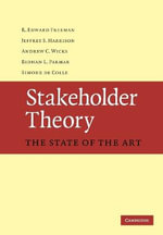 Stakeholder Theory : The State of the Art - R. Edward Freeman
