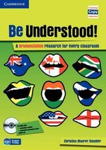 Be Understood! Book with CD-ROM and Audio CD Pack : A Pronunciation Resource for Every Classroom - Christina Maurer Smolder