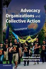 Advocacy Organizations and Collective Action