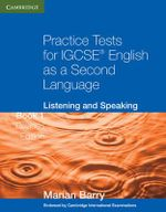 Practice Tests for IGCSE English as a Second Language : Listening and Speaking Book 1 - Marian Barry