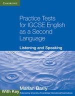 Practice Tests for IGCSE English as a Second Language: Listening and Speaking Book 1 with Key : Listening and Speaking : with Key - Marian Barry
