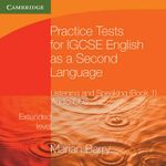 Practice Tests for IGCSE English as a Second Language : Listening and Speaking, Extended Level Audio CDs (2) (Accompanies Bk 1) - Marian Barry