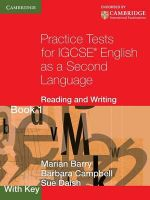 Practice Tests for IGCSE English as a Second Language : Reading and Writing Book 1, with Key: Bk. 1 - Marian Barry