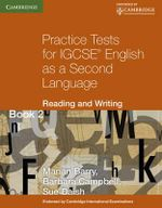 Practice Tests for IGCSE English as a Second Language : Reading and Writing Book 2: Bk. 2 - Marian Barry