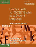 Practice Tests for IGCSE English as a Second Language : Reading and Writing Book 2, with Key: Bk. 2 - Marian Barry