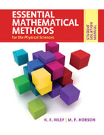 Essential Mathematical Methods for the Physical Sciences : Student Solution Manual - Ken F. Riley