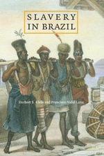 Slavery in Brazil - Herbert S. Klein